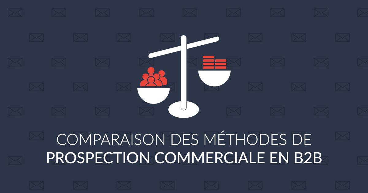 Comparaison des méthodes de prospection commerciale