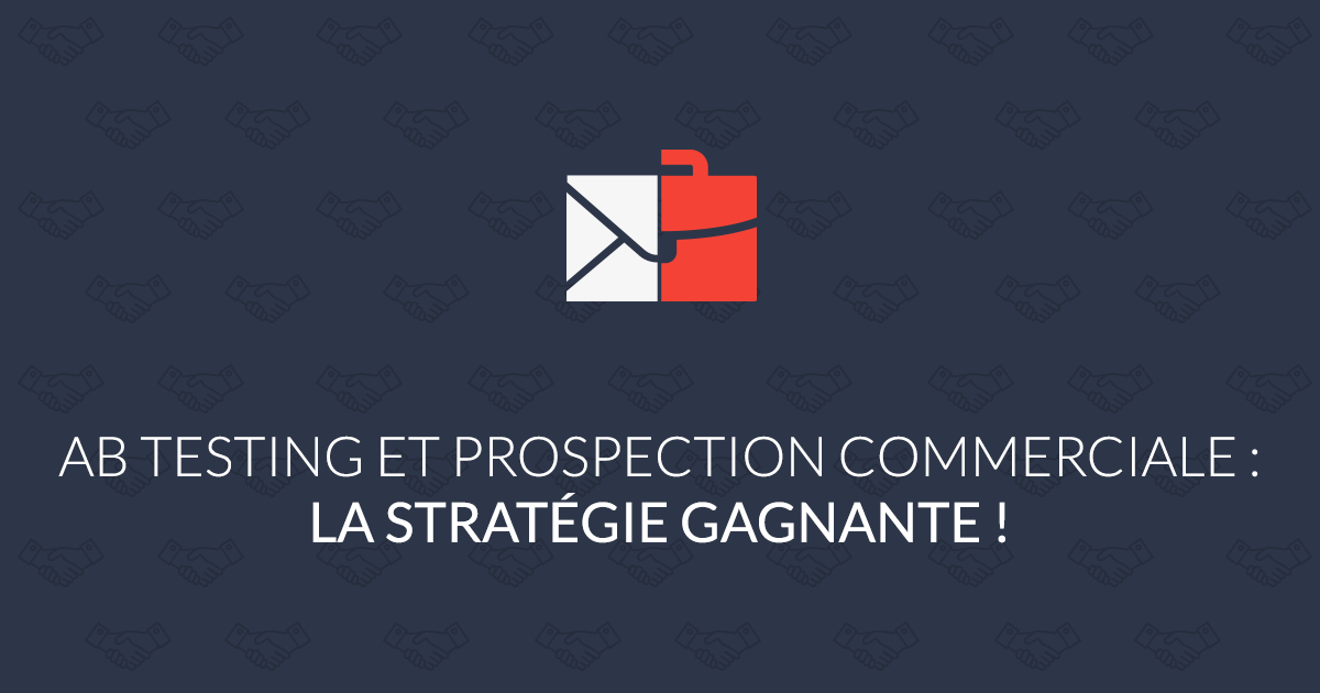 ABtesting prospection commerciale