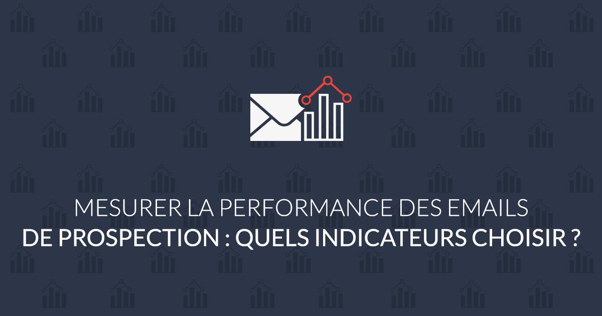 mesurer la performance des emails de prospection