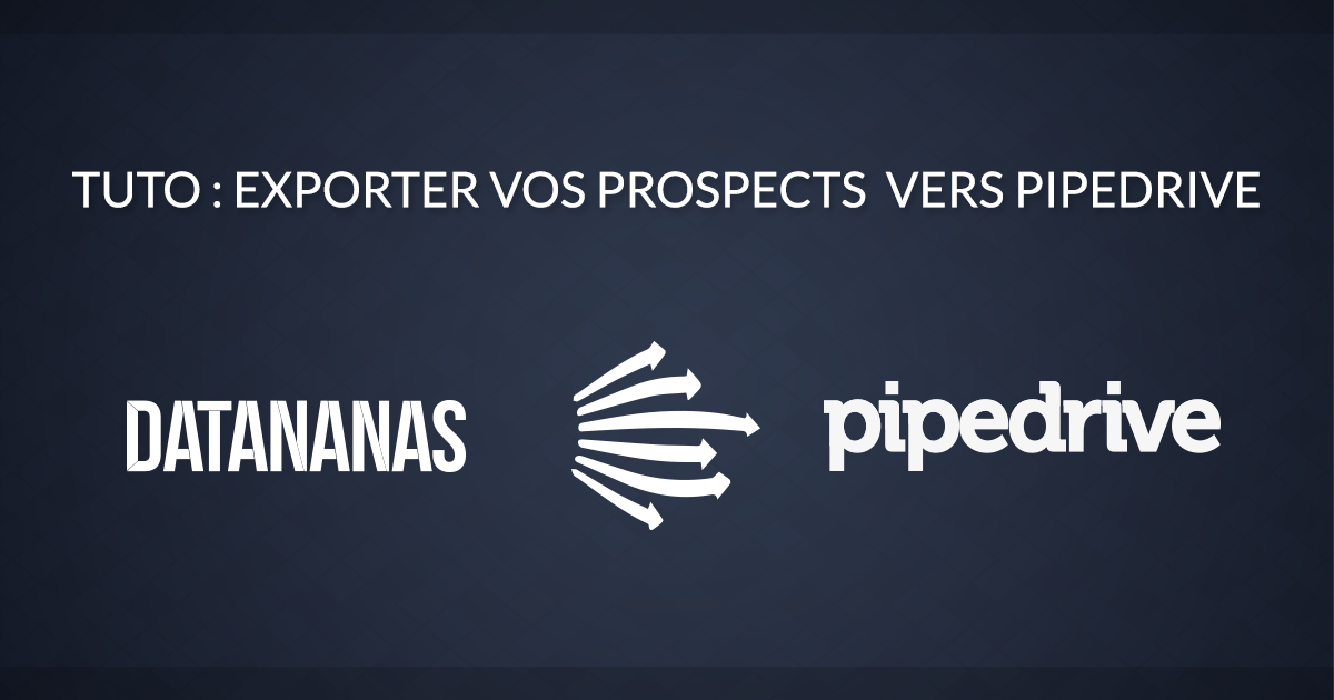 Comment exporter vos leads vers Pipedrive