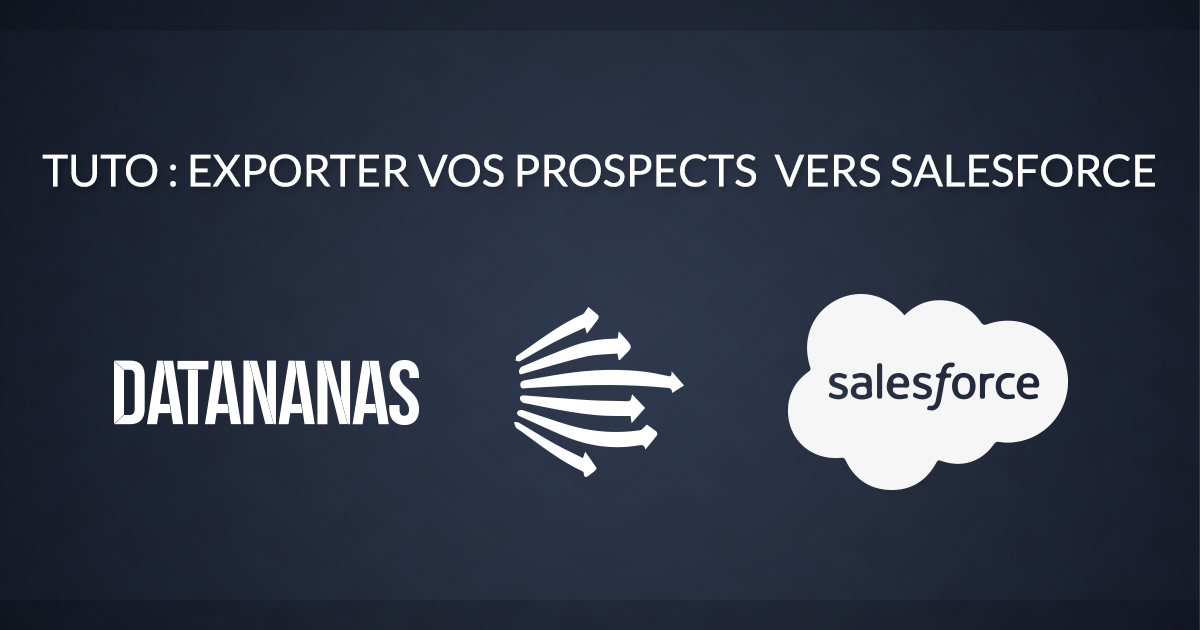 Comment exporter ses prospects vers Salesforce ?