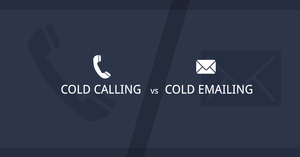 cold calling versus cold emailing