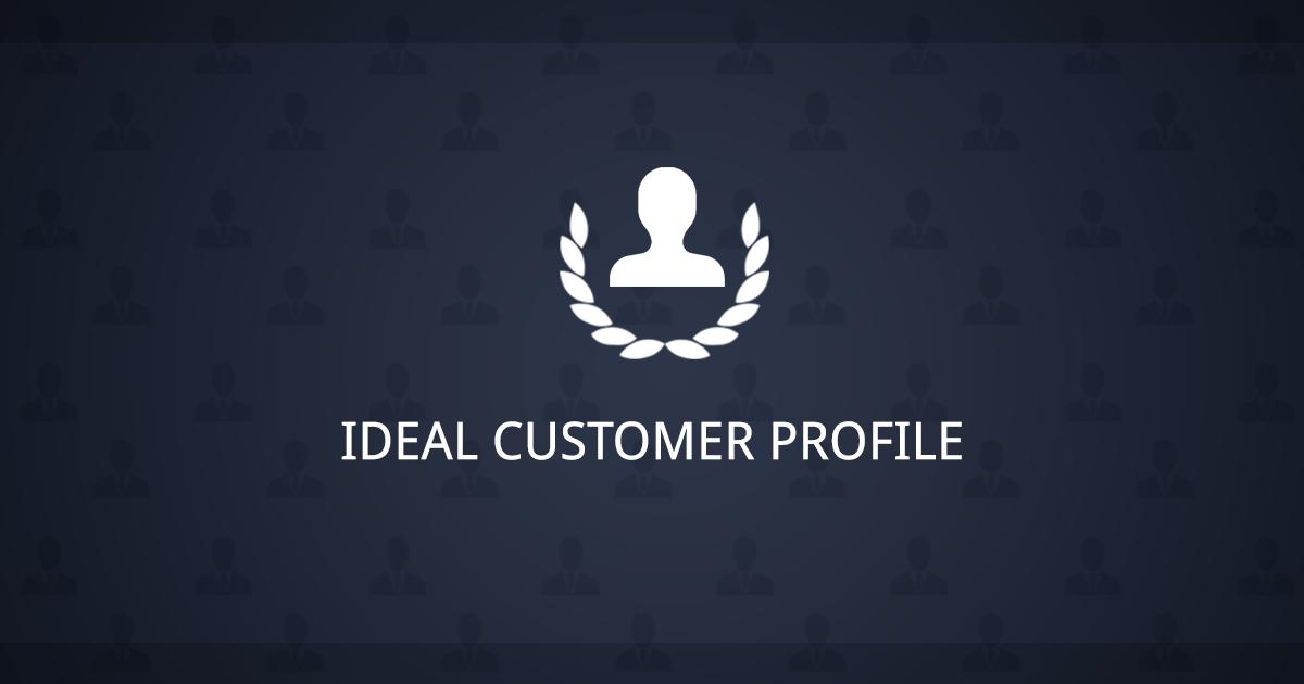 Ideal Customer Profile
