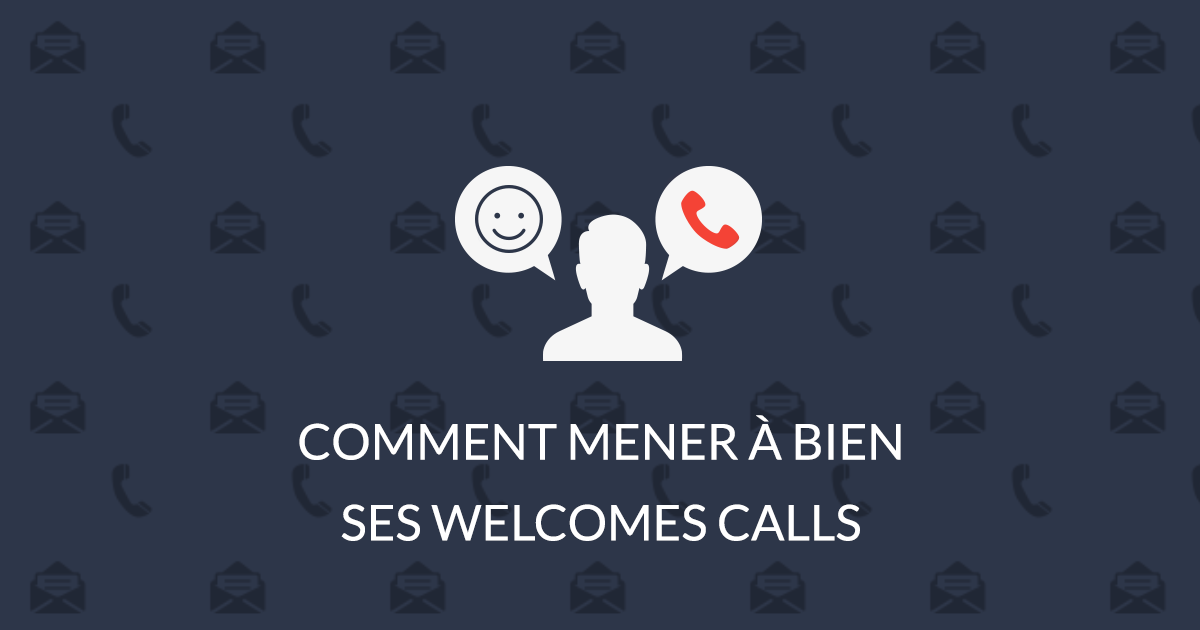 Réussir son welcome call