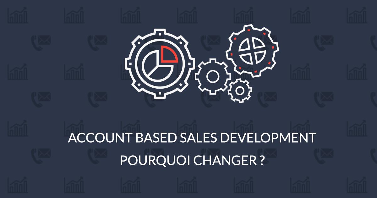 Account Based Sales Development B2B