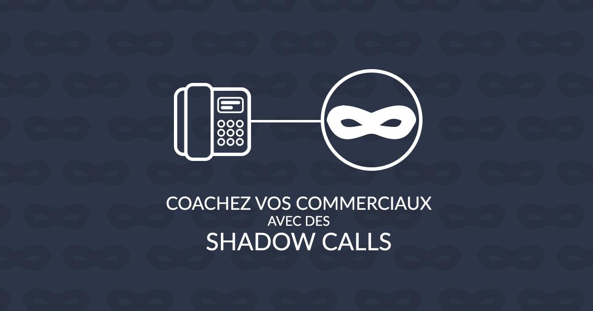 shadow calls