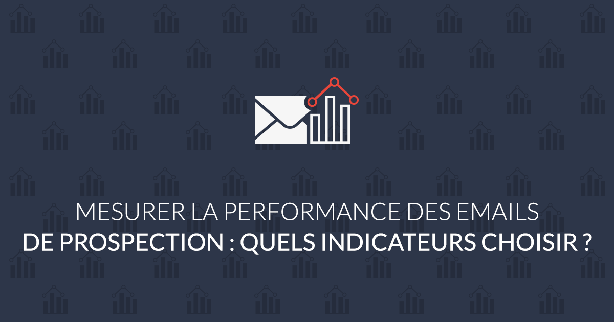 mesurer la performance des emails de prospection